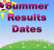 Summer Results Dates