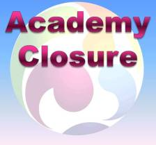 Academy Closure